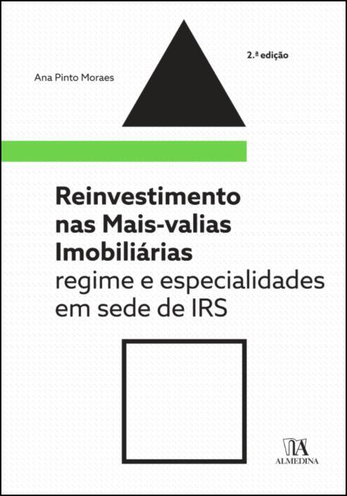 Reinvestimento nas Mais-valias Imobiliárias- Regime e Especialidade em sede de IRS