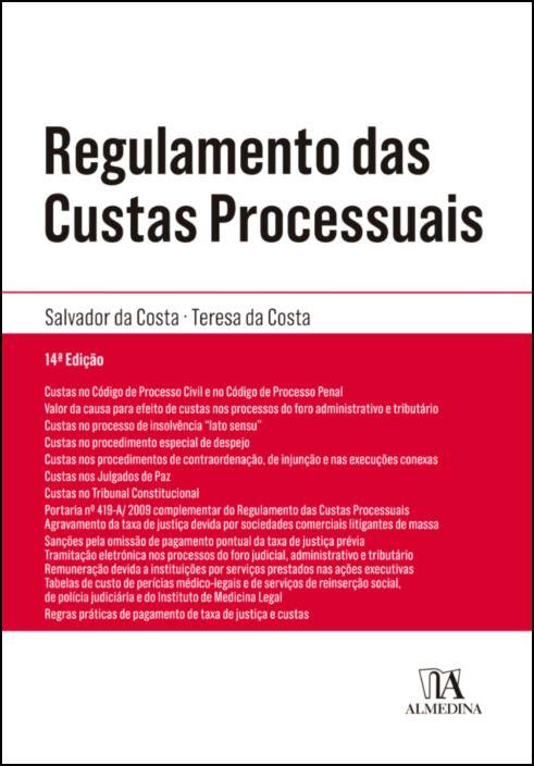 Regulamento das Custas Processuais- Legislação Conexa e Complementar
