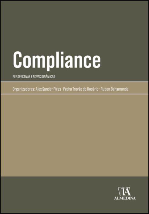 Compliance- Perspectivas e novas dinâmicas