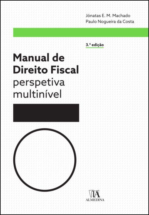 Manual de Direito Fiscal - 3ª Edição