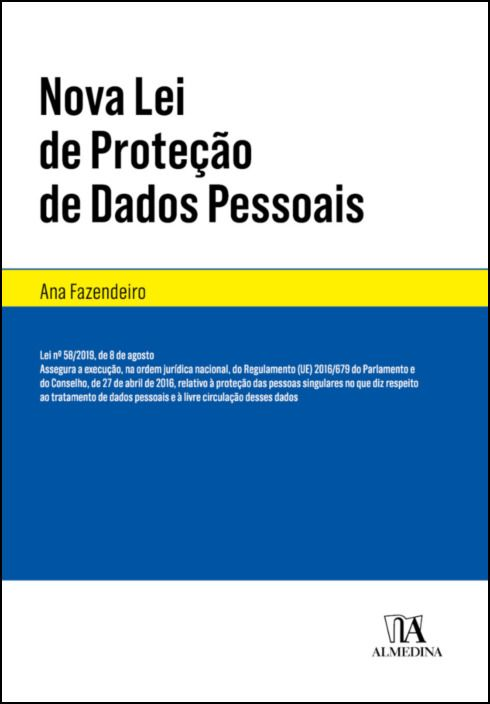 Nova Lei da Proteção de Dados Pessoais -Lei nº 58/2019, de 8 de agosto