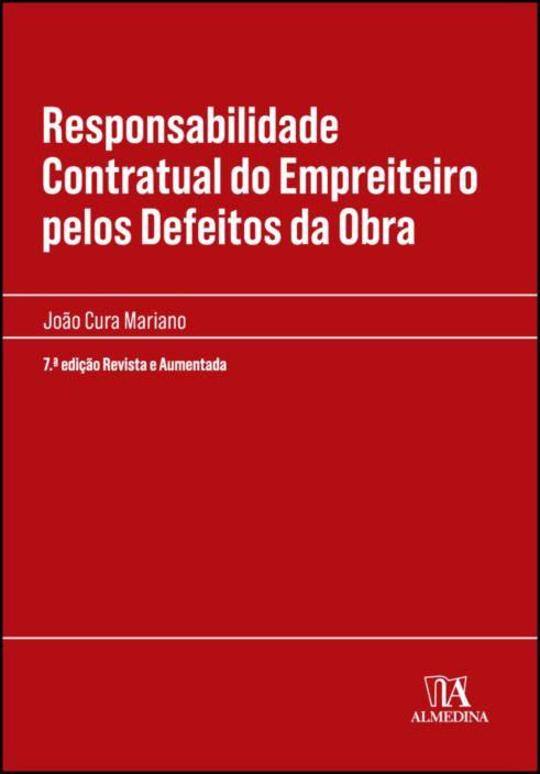 Responsabilidade Contratual do Empreiteiro pelos Defeitos da Obra - 7ª Edição