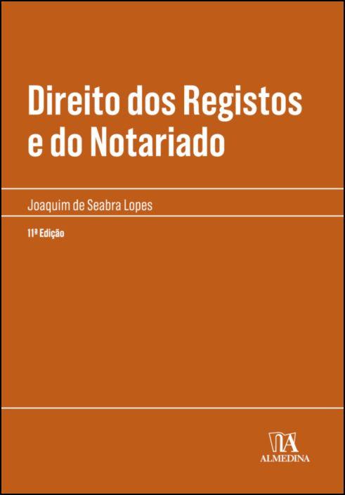 Direito dos Registos e do Notariado - 11ª Edição