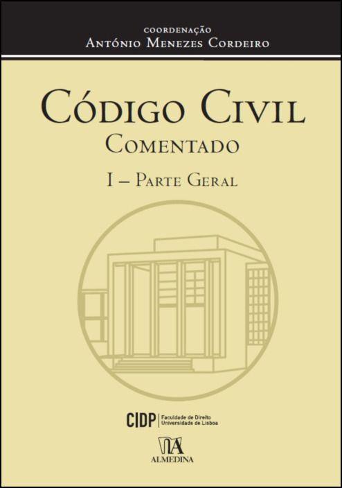 Código Civil Comentado (cartonado)- I - Parte Geral