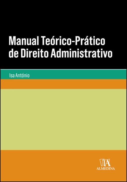 Manual Teórico-Prático de Direito Administrativo