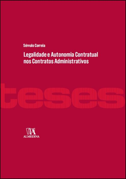 Legalidade e Autonomia Contratual nos Contratos Administrativos