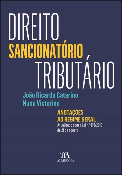 Direito Sancionatório Tributário- Anotações ao Regime Geral