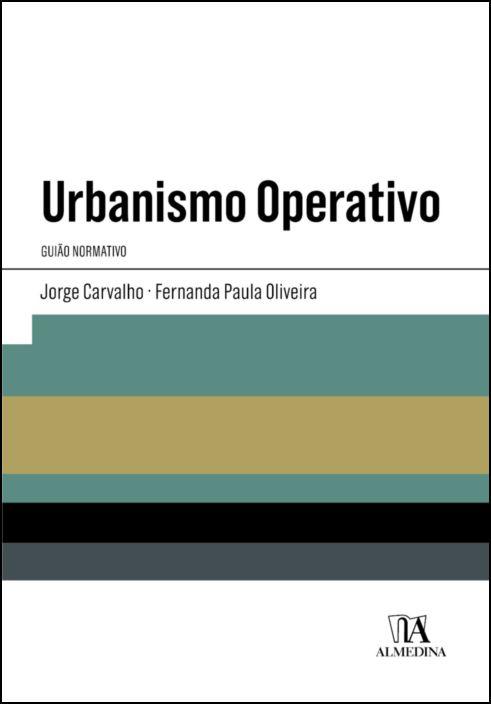 Urbanismo Operativo- Guião Normativo