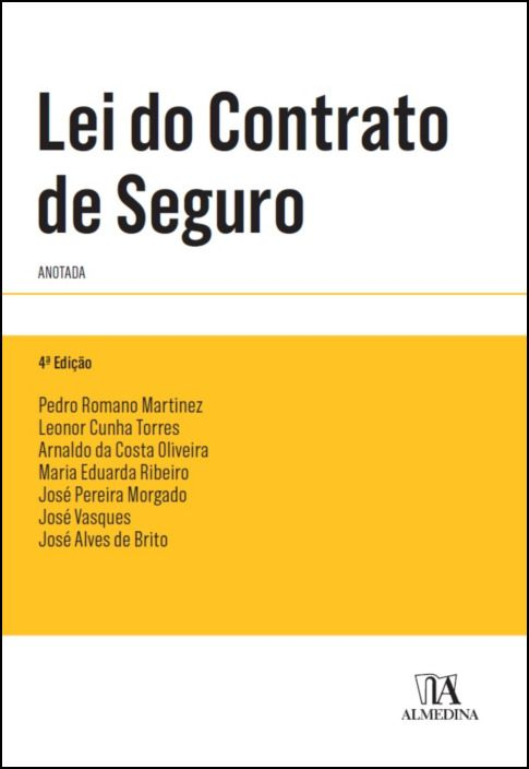 Lei do Contrato de Seguro- Anotada