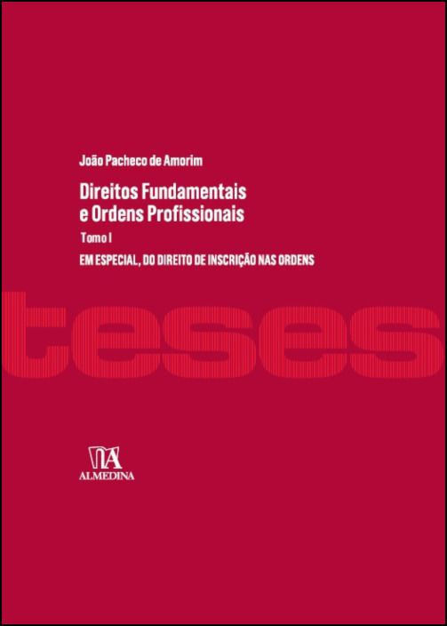Direitos Fundamentais e Ordens Profissionais