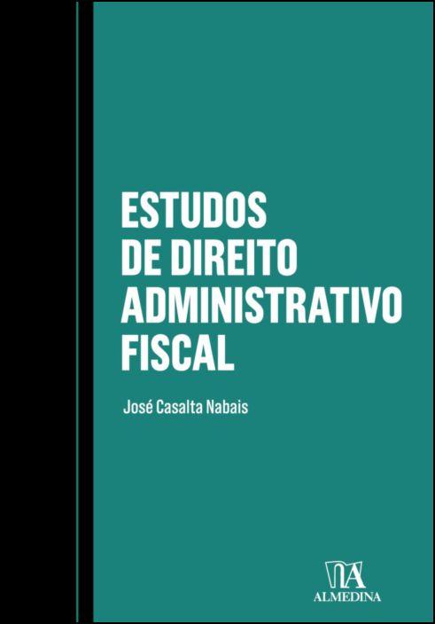 Estudos de Direito Administrativo Fiscal