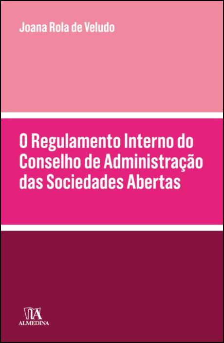 O Regulamento Interno do Conselho de Administração das Sociedades Abertas