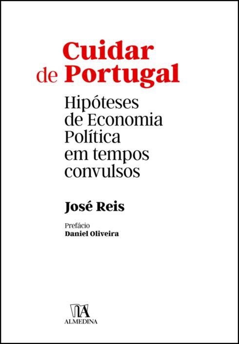 Cuidar de Portugal: Hipóteses de Economia Política em tempos convulsos
