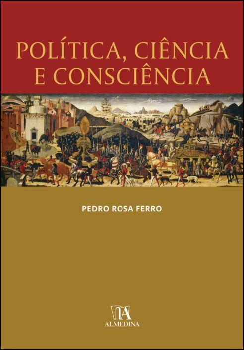 Política, Ciência e Consciência