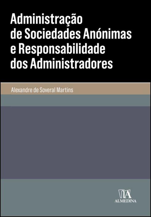 Administração de Sociedades Anónimas e Responsabilidade dos Administradores