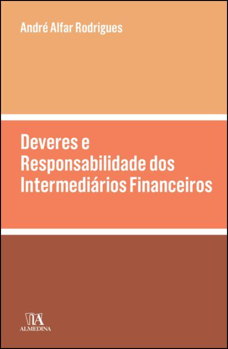 Deveres e Responsabilidade dos Intermediários Financeiros