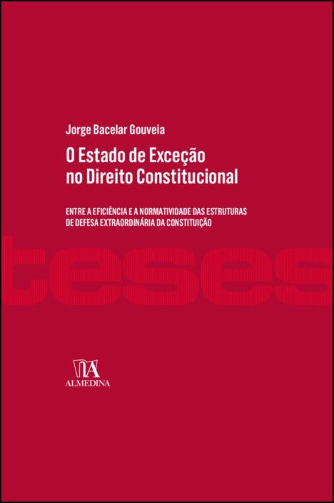 O Estado de Exceção no Direito Constitucional