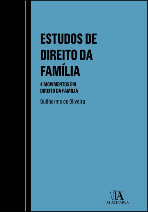 Estudos de Direito da Família - 4 movimentos em Direito da Família