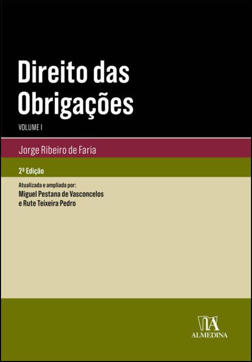 Direito das Obrigações - Vol. I - 2ª Edição