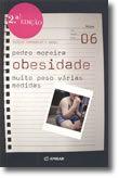 Obesidade - Muito Peso, Várias Medidas