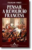 Pensar a Revolução Francesa
