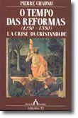 O Tempo das Reformas (1250-1550), I. A Crise da Cristandade