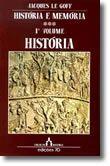 História e Memória - Volume I - História