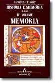 História e Memória - Volume II - Memória