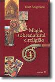 Magia, sobrenatural e religião