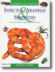 Insectos, Aranhas & Serpentes