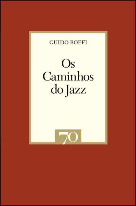 Os Caminhos do Jazz