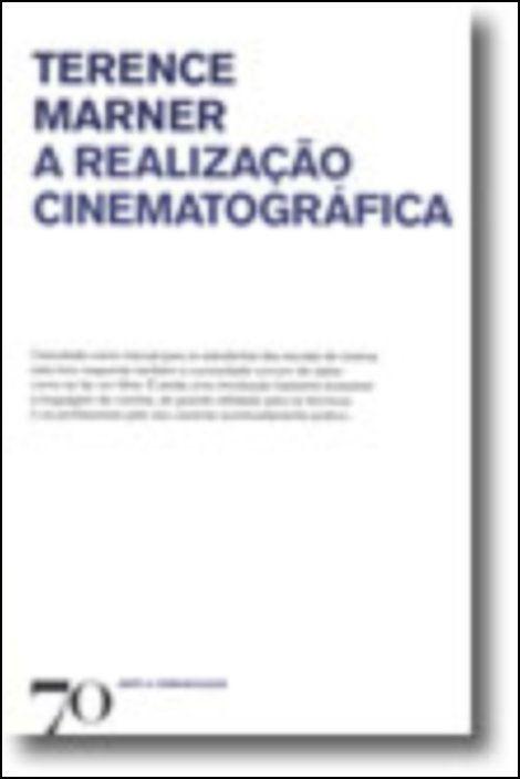 A Realização Cinematográfica