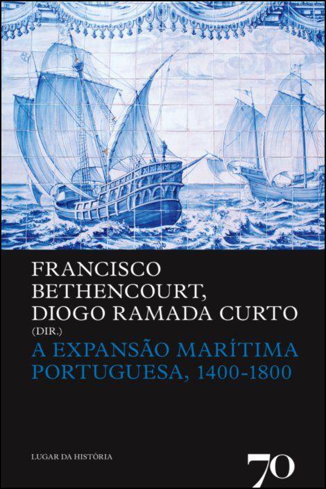 A Expansão Marítima Portuguesa, 1400-1800