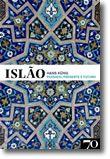 Islão: Passado, Presente e Futuro