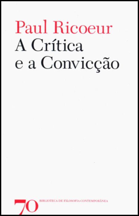 A Crítica e a Convicção