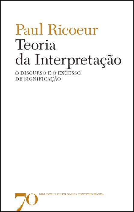 Teoria da Interpretação, O discurso e o excesso de significação