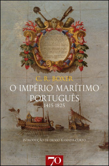 O Império Marítimo Português 1415-1825
