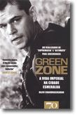 Green Zone. A Vida Imperial na Cidade Esmeralda