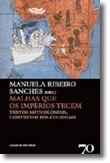 Malhas que os Impérios Tecem - Textos Anticoloniais, Contextos Pós-Coloniais