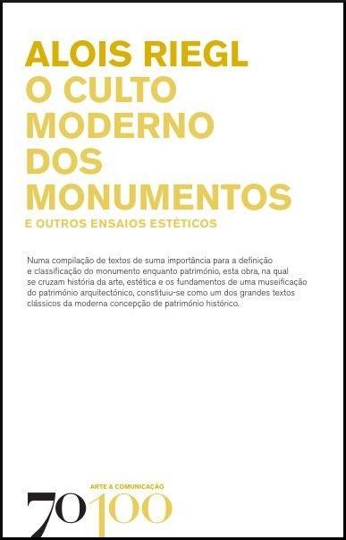 O Culto Moderno dos Monumentos