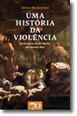 Uma História da Violência