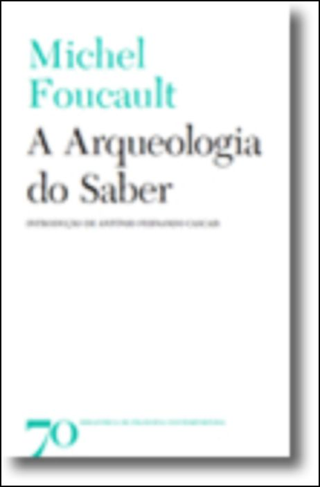 A Arqueologia do Saber