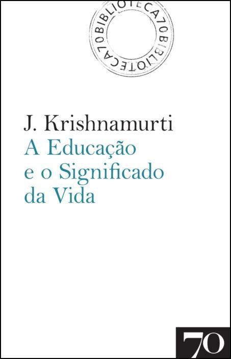 A Educação e o Significado da Vida