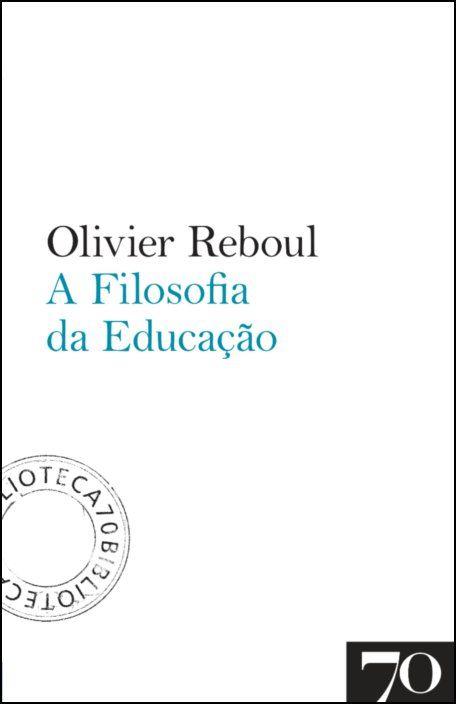 A Filosofia da Educação