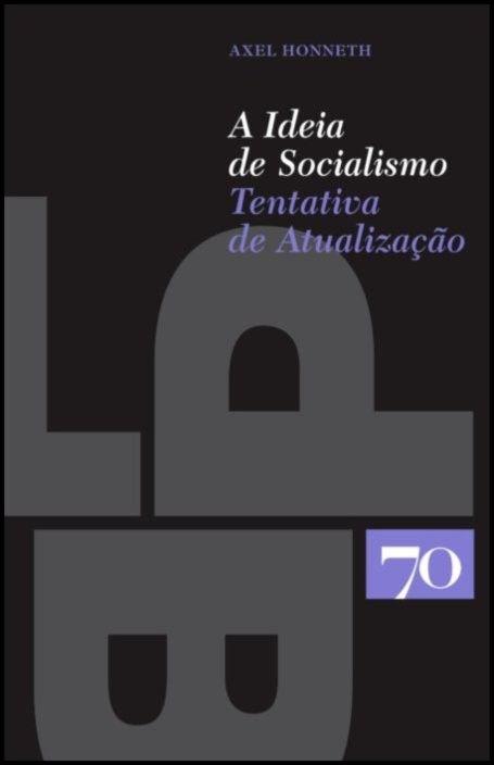 A Ideia de Socialismo: tentativa de atualização