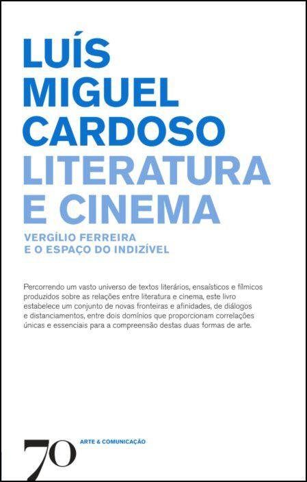 Literatura e Cinema - Vergílio Ferreira e o Espaço do Indízivel