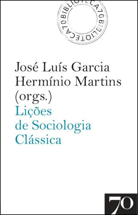 Lições de Sociologia Clássica