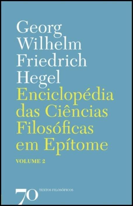 Enciclopédia das Ciências Filosóficas em Epítome - Vol. 2