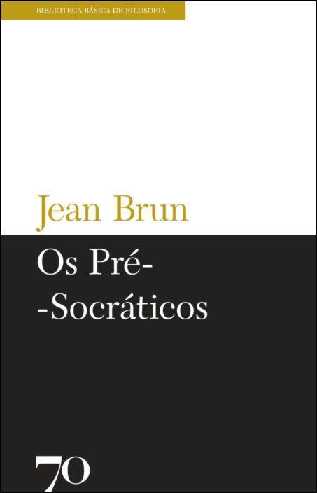 Os Pré-Socráticos