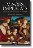 Visões Imperiais - Cinco impérios que mudaram o mundo